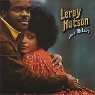 Leroy Hutson | Love Oh Love