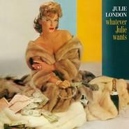 Julie London   Whatever Julie Wants