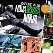 Marcos Valle | Nova Bossa Nova