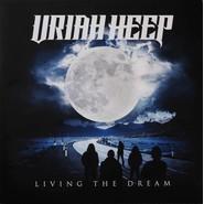 Uriah Heep | Living The Dream