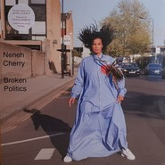 Neneh Cherry | Broken Politics