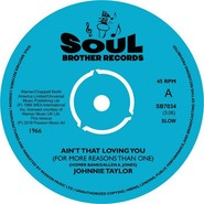 Johnnie Taylor | Ain't That Loving You (For More Reasons Than One)