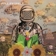 Bill Frisell | Guitar In The Space Age!