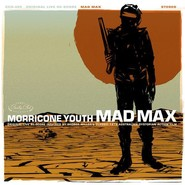 Morricone Youth | Mad Max