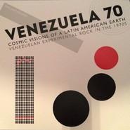 Various | Venezuela 70 - Cosmic Visions Of A Latin American Earth - Venezuelan Experimental Rock In The 1970's