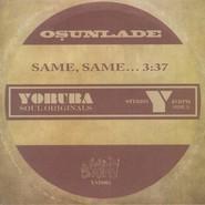 Osunlade | Same, Same... / Music Had Appeal