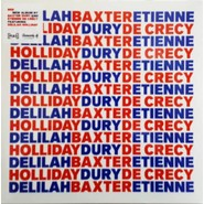 Baxter Dury, Etienne De Crécy, Delilah Holliday | BED