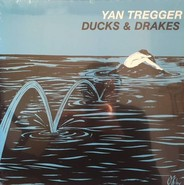 Yan Tregger | Ducks & Drakes