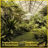 Jan Schulte | Tropical Drums Of Deutschland