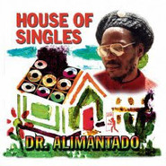 Dr. Alimantado | House Of Singles