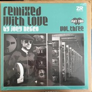 Various | Remixed With Love By Joey Negro (Vol. Three) (Part Two)