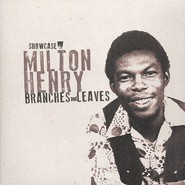 Milton Henry | Branches And Leaves