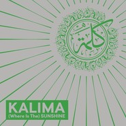 Kalima | (Where Is The) Sunshine
