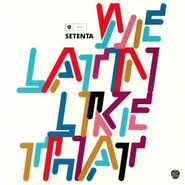 Setenta | We Latin Like That