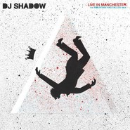 DJ Shadow | Live In Manchester: The Mountain Has Fallen Tour
