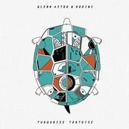 Glenn Astro, Hodini | Turquoise Tortoise