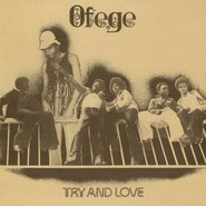 Ofege | Try And Love