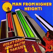 Count Ossie & The Rasta Family | Man From Higher Heights