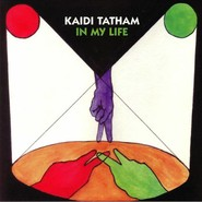 Kaidi Tatham | In My Life