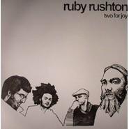 Ruby Rushton   Two For Joy