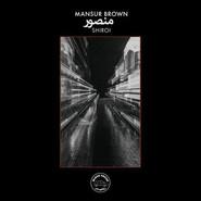 Mansur Brown | Shiroi