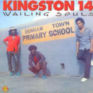 Wailing Souls   Kingston 14