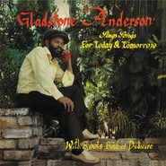 Gladstone Anderson, The Roots Radics | Sings Songs For Today And Tomorrow / Radical Dub Session