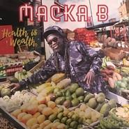 Macka B | Health Is Wealth