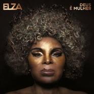 Elza Soares | Deus É Mulher