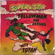 Yellowman, Toyan | Super Star Yellowman Has Arrived With Toyan