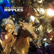Ian Brown | Ripples