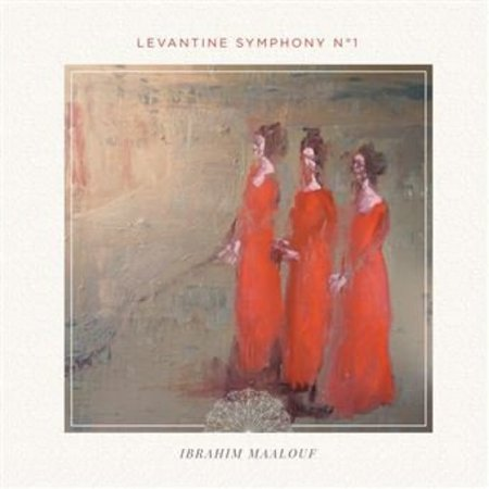 Ibrahim Maalouf | Levantine Symphony N°1