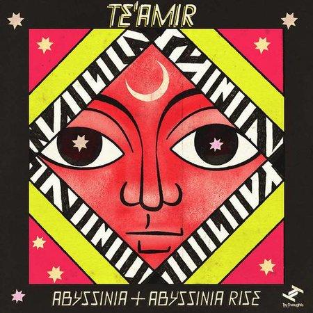 Te'amir | Abyssinia & Abyssinia Rise