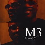 DJ Jazzy Jeff | M3