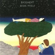 Basement | Beside Myself
