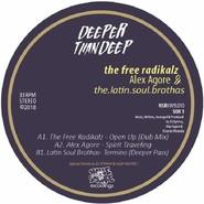 The Free Radikalz, Alex Agore, Latin Soul Brothas | Deeper Than Deep