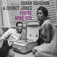 Sarah Vaughan, Quincy Jones | You're Mine You