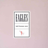 Eagles | Hell Freezes Over