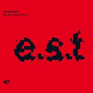 E.S.T. | Retrospective - The Very Best Of E.S.T.