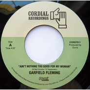 Garfield Fleming | Ain't Nothing Too Good For My Woman