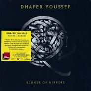 Dhafer Youssef   Sounds Of Mirrors (2)