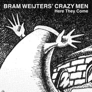 Bram Weijters' Crazy Men | Here They Come