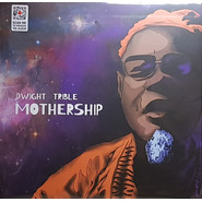 Dwight Trible | Mothership
