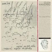 Glen Hansard | The Wild Willing LP - Colored Vinyl
