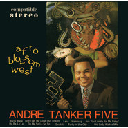 The Andre Tanker Five | Afro Blossom West