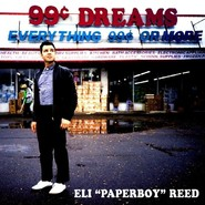 Eli 'Paperboy' Reed   99 cent Dreams
