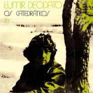 Eumir Deodato | Os Catedráticos 73