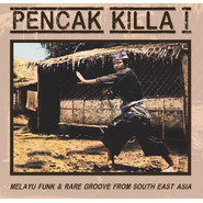 Various | Pencak Killa I - Melayu Funk & Rare Groove From South East Asia