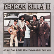 Various | Pencak Killa III - Melayu Funk & Rare Groove From South East Asia