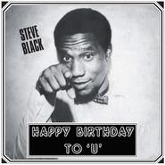 Steve Dudu Black | Happy Birthday To 'U'